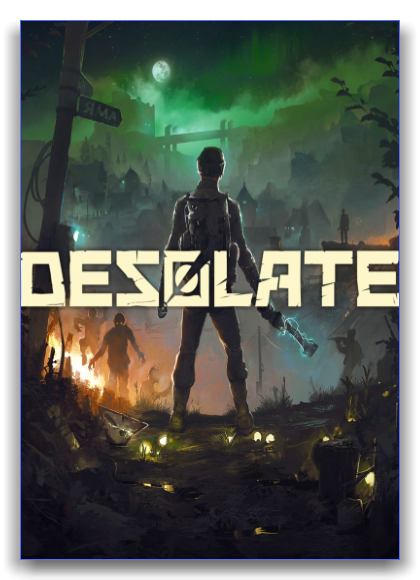 Desolate [v 1.3] (2018) PC | RePack от xatab